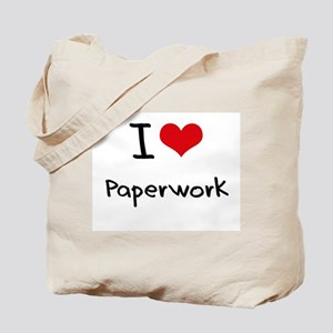I Love Paperwork Tote Bag