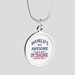World's Most Awesome PE Teacher Silver Round Neckl