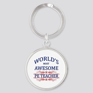 World's Most Awesome PE Teacher Round Keychain
