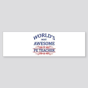 World's Most Awesome PE Teacher Sticker (Bumper)
