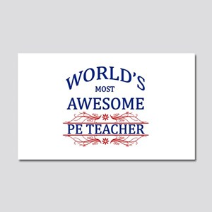 World's Most Awesome PE Teacher Car Magnet 20 x 12