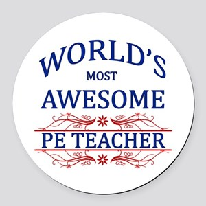 World's Most Awesome PE Teacher Round Car Magnet