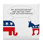 Authoritarians Tile Coaster