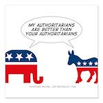 """Authoritarians Square Car Magnet 3"""" x 3"""""""