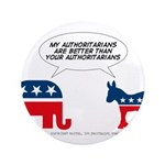 """Authoritarians 3.5"""" Button (100 pack)"""