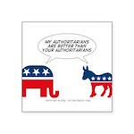 """Authoritarians Square Sticker 3"""" x 3"""""""