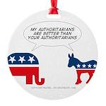 Authoritarians Round Ornament