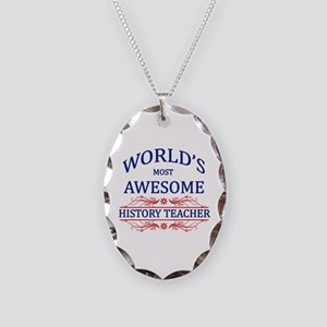 World's Most Awesome History Teacher Necklace Oval