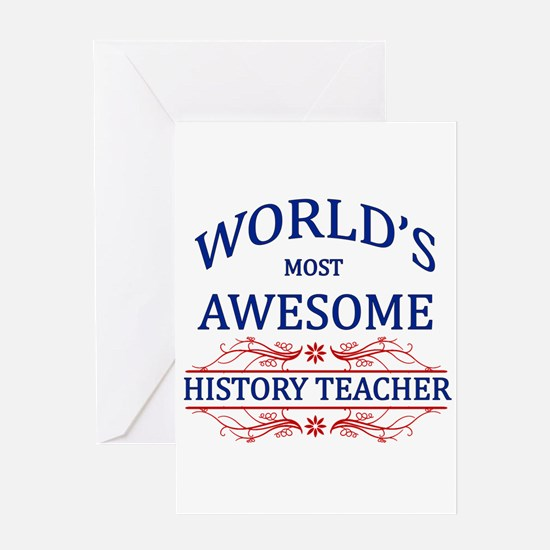 World's Most Awesome History Teacher Greeting Card