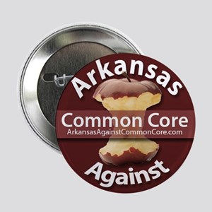"Arkansas Against Common Core 2.25"" Button"