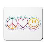Peace Love Laugh Mousepad