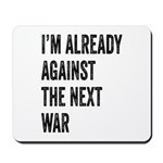 Im already against the next WAR Mousepad