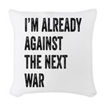 Im already against the next WAR Woven Throw Pillow
