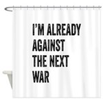 Im already against the next WAR Shower Curtain