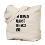 Im already against the next WAR Tote Bag