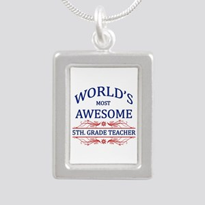 World's Most Awesome 5th. Grade Teacher Silver Por