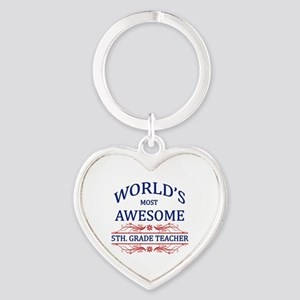 World's Most Awesome 5th. Grade Teacher Heart Keyc