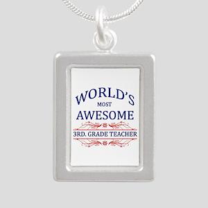 World's Most Awesome 3rd. Grade Teacher Silver Por