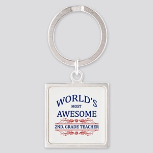 World's Most Awesome 2nd. Grade Teacher Square Key