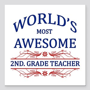 World's Most Awesome 2nd. Grade Teacher Square Car