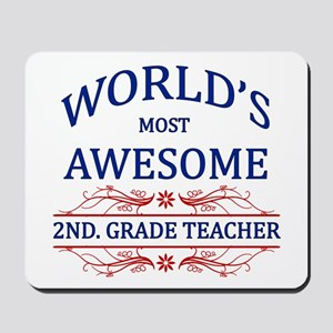 World's Most Awesome 2nd. Grade Teacher Mousepad