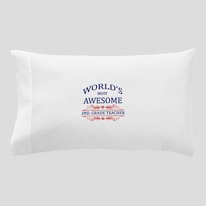 World's Most Awesome 2nd. Grade Teacher Pillow Cas