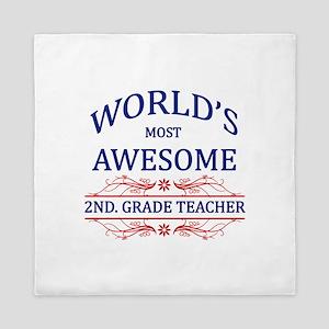 World's Most Awesome 2nd. Grade Teacher Queen Duve