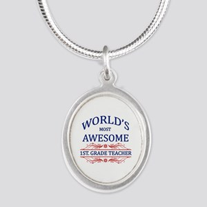 World's Most Awesome 1st Grade Teacher Silver Oval