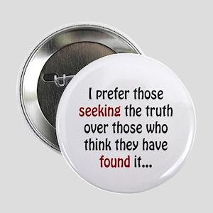 "Seek the Truth 2.25"" Button"