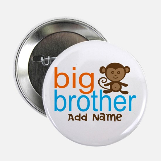 "Personalized Monkey Big Brother 2.25"" Button"