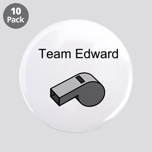 "Team Edward with Whistle 3.5"" Button (10 pack"