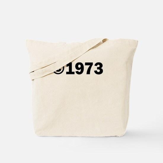 COPYRIGHT 1973 Tote Bag