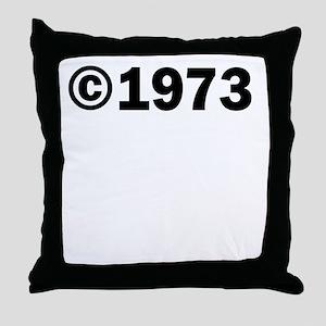 COPYRIGHT 1973 Throw Pillow