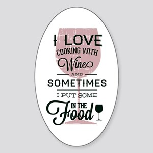 Cooking With Wine Sticker (Oval)