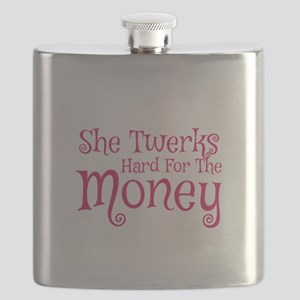 She Twerks Hard For The Money Flask