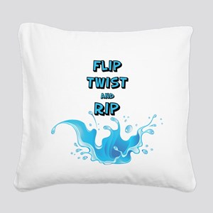 Flip, Twist and Rip Square Canvas Pillow