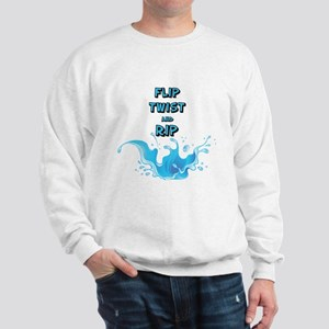 Flip, Twist and Rip Sweatshirt