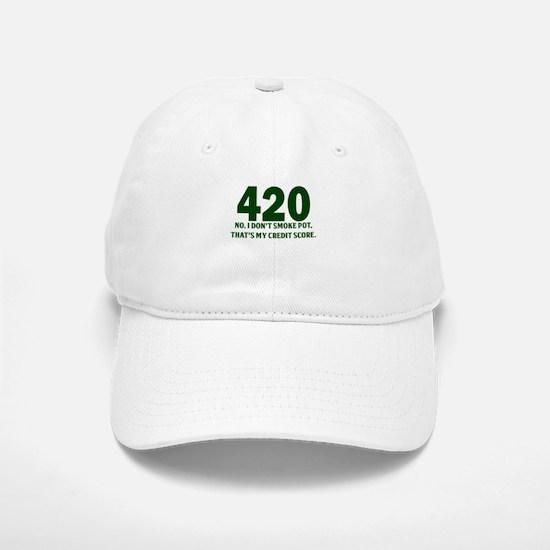 420 No I Dont Smoke Pot Thats My Credit Score Base
