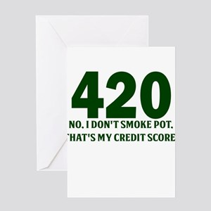 420 No I Dont Smoke Pot Thats My Credit Score Gree