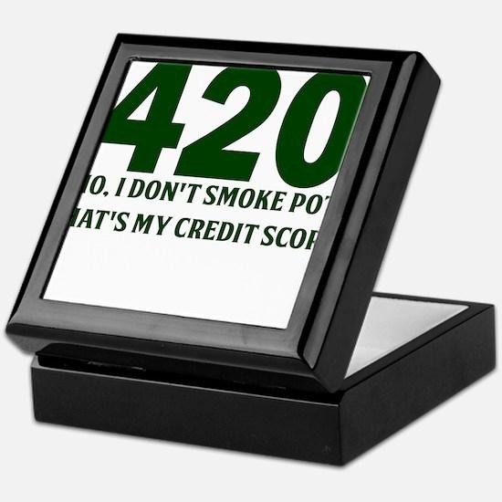 420 No I Dont Smoke Pot Thats My Credit Score Keep