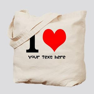I Heart (Personalized Text) Tote Bag