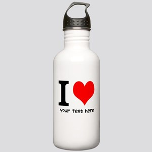 I Heart (Personalized Text) Water Bottle