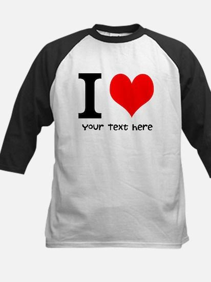 I Heart (Personalized Text) Baseball Jersey
