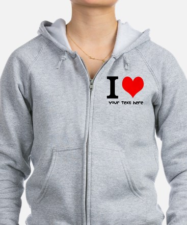 I Heart (Personalized Text) Zip Hoodie