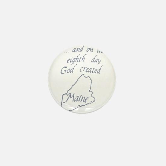 God Created Maine Mini Button