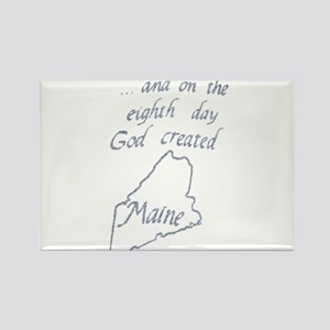 God Created Maine Rectangle Magnet