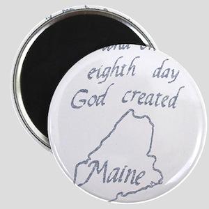 God Created Maine Magnet