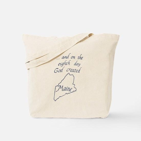 God Created Maine Tote Bag