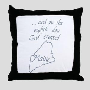 God Created Maine Throw Pillow