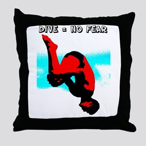 Dive = No Fear Throw Pillow